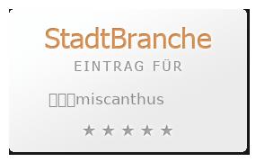 ���miscanthus Bewertung & Öffnungszeit