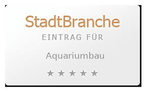 Aquariumbau Bewertung & Öffnungszeit