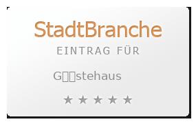 G��stehaus Bewertung & Öffnungszeit