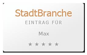 Max Bewertung & Öffnungszeit