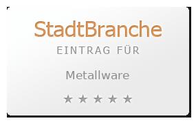 Metallware Bewertung & Öffnungszeit